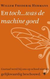 En toch... was de machine goed Hermans, Willem Frederik, Ebook