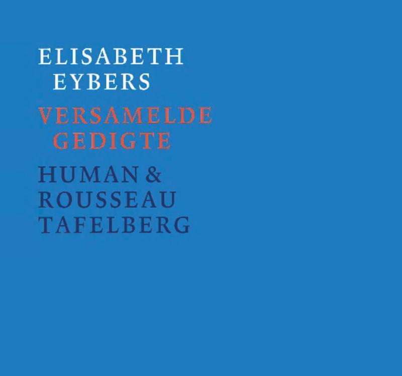 Versamelde gedigte Eybers, Elisabeth, Ebook