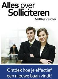 Alles over solliciteren Visscher, Matthijs, Ebook