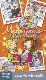 Maffe meiden maffer dan ooit dyslexie vriendelijk, Mous, Mirjam, Ebook