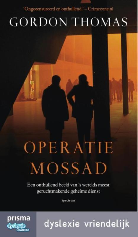 Operatie-Mossad een onthullend beeld van 's werelds meest geruchtmakende geheime dienst, Thomas, Gordon, Ebook