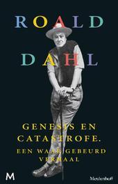 Genesis en catastrofe een waar gebeurd verhaal, Dahl, Roald, Ebook