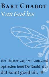 Van god los Chabot, Bart, Ebook