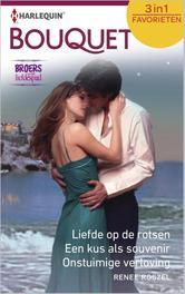 Liefde op de rotsen  Een kus als souvenir  Onstuimige verloving Broers op het liefdespad, Roszel, Renee, Ebook