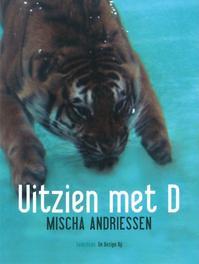 Uitzien met D gedichten, Andriessen, Mischa, Ebook