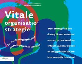 Vitale organisatiestrategie een ontdekkingstocht naar waarde, positie en identiteit, Vijverberg, Aad, Ebook