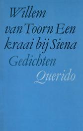 Een kraai bij Siena Toorn, Willem van, Ebook