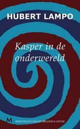 Kasper in de onderwereld Lampo, Hubert, Ebook
