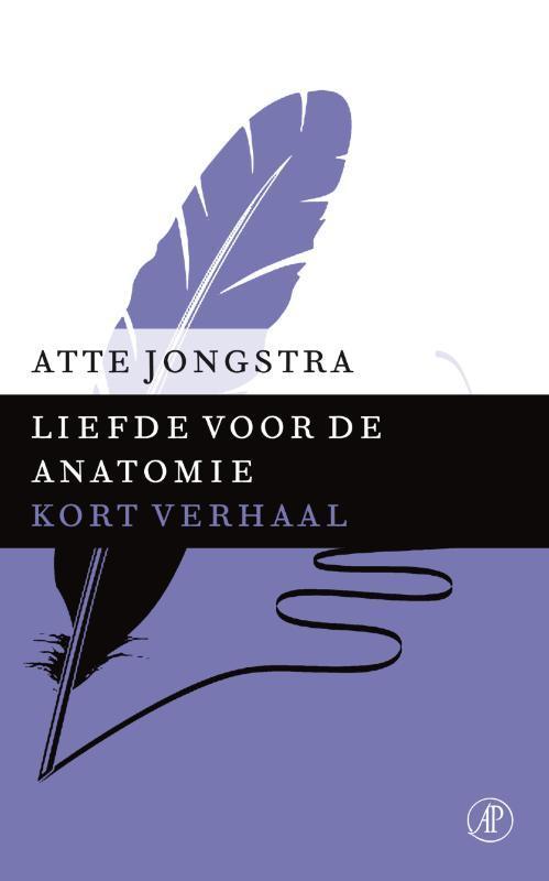 Liefde voor de anatomie Jongstra, Atte, Ebook