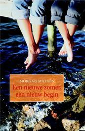Een nieuwe zomer, een nieuw begin Matson, Morgan, Ebook