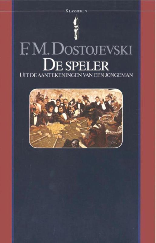 De speler roman uit de aantekeningen van een jongeman, Dostojevski, F.M., Ebook