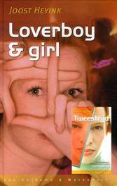 Loverboy en girl tweestrijd tweestrijd, Heyink, Joost, Ebook