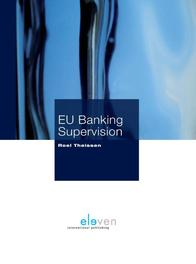 EU Banking supervision Theissen, Roel, Ebook