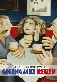 Gigengacks reizen Noordervliet, Nelleke, Ebook