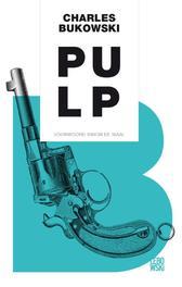 Pulp Bukowski, Charles, Ebook