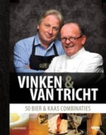Vinken & van Tricht 50 bier & kaas combinaties, Vinken, Ben, Ebook