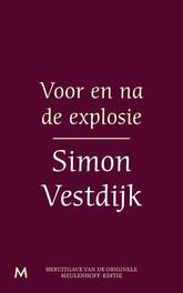 Voor en na de explosie Vestdijk, Simon, Ebook