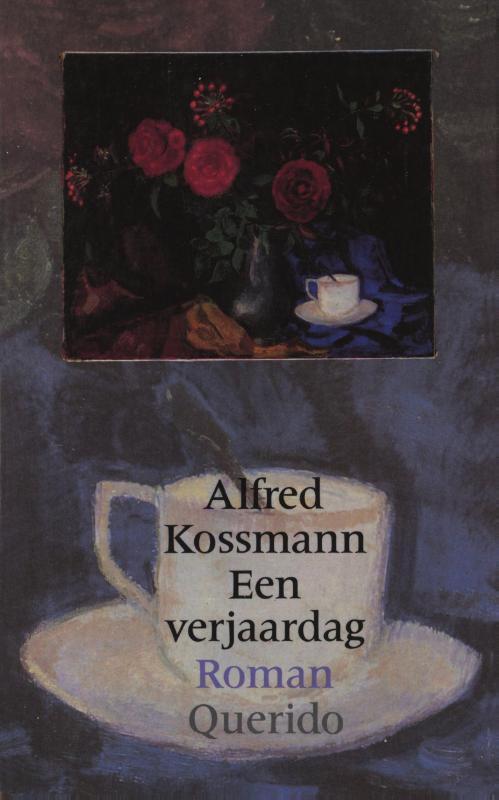 Een verjaardag Kossmann, Alfred, Ebook