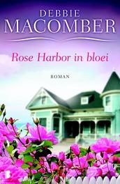 Rose Harbor in bloei Macomber, Debbie, Ebook