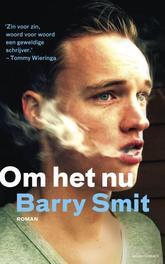 Om het nu Smit, Barry, Ebook
