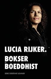 Lucia Rijker bokser en boeddhist, Schouten, George, Ebook