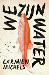 We zijn water Michels, Carmien, Ebook