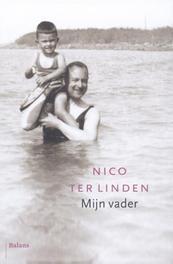 Mijn vader Linden, Nico ter, Ebook