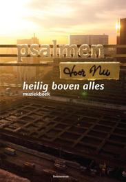 Heilig boven alles / cd 8 muziekboek bij psalmen voor nu, Dolieslager, Niels, Ebook