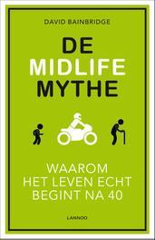 De Midlife Mythe (E-boek) Bainbridge, David, Ebook