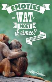 Emoties, wat moet ik ermee? leer jezelf en anderen beter begrijpen, Postema, Marja, Ebook