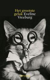 Het grootste geluk Vreeburg, Eveline, Ebook