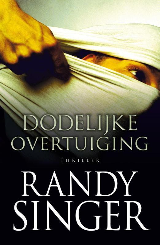 Dodelijke overtuiging Singer, Randy, Ebook