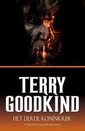 Het Derde Koninkrijk een Richard en Kahlan roman, Goodkind, Terry, Ebook