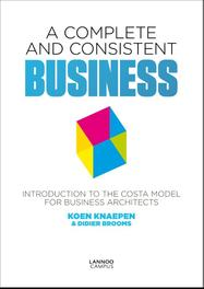 A complete and consistent business introduction to the costa model for business architects, Knaepen, Koen, Ebook