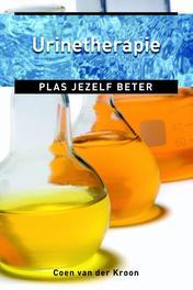Urinetherapie plas jezelf gezond, Kroon, Coen van der, Ebook