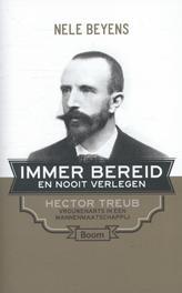 Immer bereid en nooit verlegen Hector Treub, vrouwenarts in een mannenmaatschappij, Beyens, Nele, Ebook