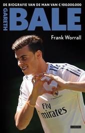 Gareth Bale de biografie va de man van € 100.000.000, Worrall, Frank, Ebook