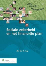 Sociale zekerheid en het financiele plan Jurg, A., Ebook