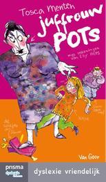 Juffrouw Pots Dyslexie vriendelijk, Menten, Tosca, Ebook