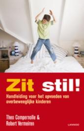 Zit stil! handleiding voor het opvoeden van overbeweeglijke kinderen, Compernolle, Theo, Ebook