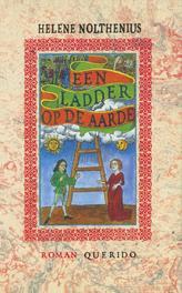 Een ladder op aarde Nolthenius, Helene, Ebook