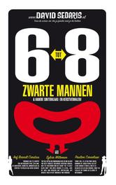 6 tot 8 zwarte mannen Sedaris, David, Ebook