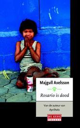Rosario is dood Axelsson, Majgull, Ebook