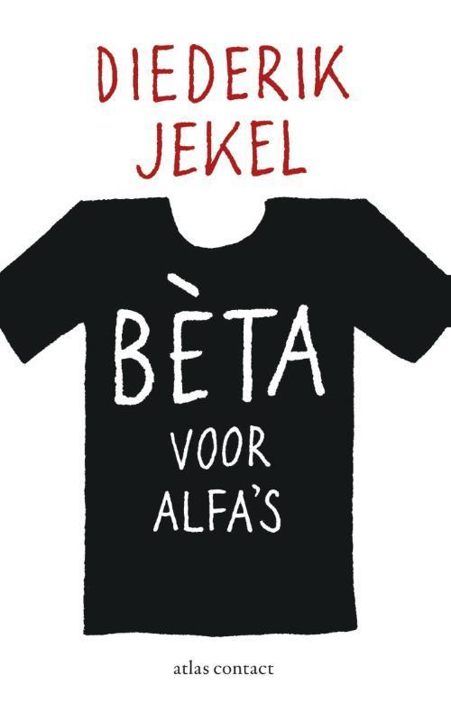 Beta voor alfa's Jekel, Diederik, Ebook