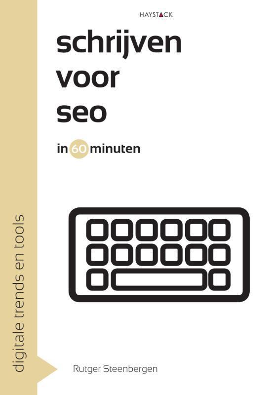 Schrijven voor SEO in 60 minuten Steenbergen, Rutger, Ebook
