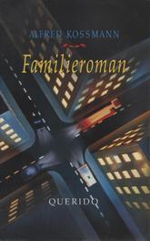 Familieroman Kossmann, Alfred, Ebook