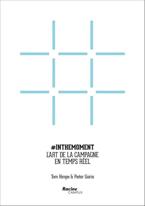 Inthemoment (E-boek) L'art de la campagne en temps réel, Himpe, Tom, Ebook