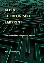 Klein theologisch labyrint Koolsbergen, Nico, Ebook