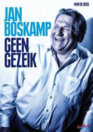 Geen gezeik Bock, Wim de, Ebook