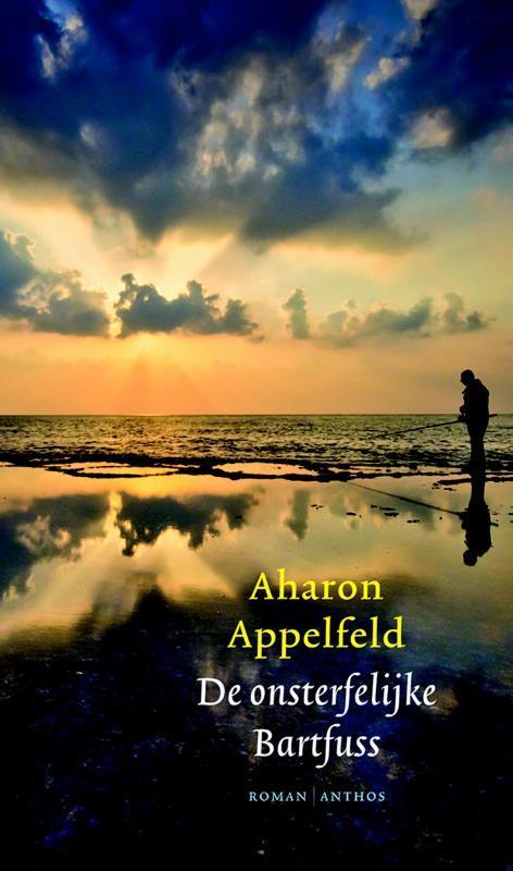 De onsterfelijke Bartfuss Appelfeld, Aharon, Ebook